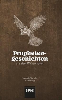 Abbildung von Abdul Haqq / Kardas | Prophetengeschichten aus dem Weisen Koran | 1. Auflage | 2020 | beck-shop.de