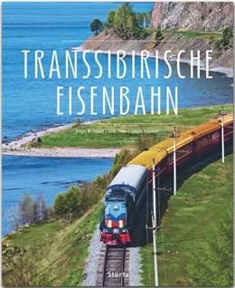 Abbildung von Thöns | Transsibirische Eisenbahn | völlig überarbeitet und aktualisiert | 2020 | Ein Premium***XL-Bildband in s...