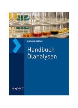 Abbildung von Krethe | Handbuch Ölanalysen | 1. Auflage | 2020 | beck-shop.de
