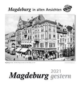 Abbildung von Magdeburg gestern 2021 | 1. Auflage | 2020 | beck-shop.de