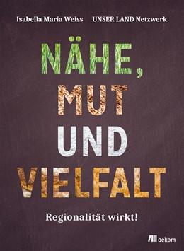 Abbildung von Weiss | Nähe, Mut und Vielfalt | 1. Auflage | 2020 | beck-shop.de