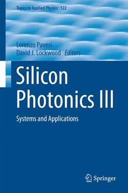 Abbildung von Pavesi / Lockwood | Silicon Photonics III | 1st ed. 2016 | 2016 | Systems and Applications | 122