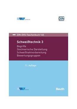 Abbildung von Schweißtechnik 3 | 11. Auflage | 2020 | beck-shop.de