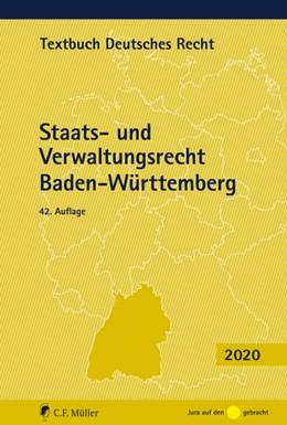Abbildung von Kirchhof / Kreuter-Kirchhof (Hrsg.)   Staats- und Verwaltungsrecht Baden-Württemberg   42., neu bearbeitete Auflage   2020