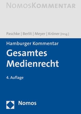 Abbildung von Paschke / Berlit | Hamburger Kommentar Gesamtes Medienrecht | 4. Auflage | 2020 | beck-shop.de