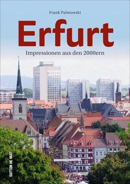 Abbildung von Palmowski | Erfurt im neuen Jahrtausend | 1. Auflage | 2020 | beck-shop.de