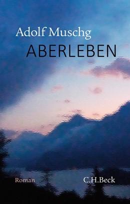 Abbildung von Muschg, Adolf   AberLeben     2021   beck-shop.de
