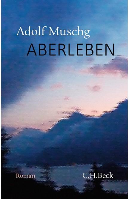 Cover: Adolf Muschg, AberLeben