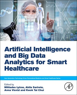 Abbildung von Lytras / Visvizi | Artificial Intelligence and Big Data Analytics for Smart Healthcare | 1. Auflage | 2021 | beck-shop.de