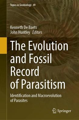 Abbildung von De Baets / Huntley | The Evolution and Fossil Record of Parasitism | 1. Auflage | 2021 | 49 | beck-shop.de