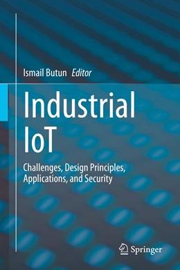 Abbildung von Butun | Industrial IoT | 1st ed. 2020 | 2020 | Challenges, Design Principles,...