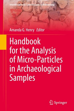 Abbildung von Henry | Handbook for the Analysis of Micro-Particles in Archaeological Samples | 1st ed. 2020 | 2020