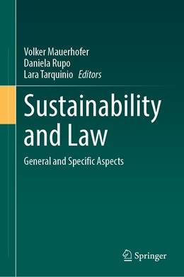 Abbildung von Mauerhofer / Rupo / Tarquinio | Sustainability and Law | 1st ed. 2020 | 2020 | General and Specific Aspects