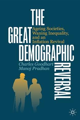 Abbildung von Goodhart / Pradhan | The Great Demographic Reversal | 1. Auflage | 2020 | beck-shop.de