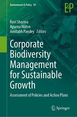 Abbildung von Sharma / Watve / Pandey | Corporate Biodiversity Management for Sustainable Growth | 1st ed. 2020 | 2020 | Assessment of Policies and Act... | 59