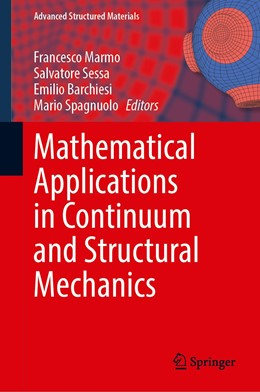 Abbildung von Marmo / Sessa / Barchiesi / Spagnuolo | Mathematical Applications in Continuum and Structural Mechanics | 1st ed. 2021 | 2020 | 127