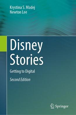 Abbildung von Madej / Lee | Disney Stories | 2nd ed. 2020 | 2020 | Getting to Digital