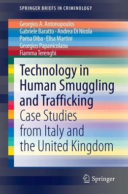 Abbildung von Antonopoulos / Baratto / Di Nicola | Technology in Human Smuggling and Trafficking | 1st ed. 2020 | 2020 | Case Studies from Italy and th...