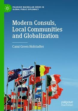 Abbildung von Hofstadter | Modern Consuls, Local Communities and Globalization | 1st ed. 2020 | 2020