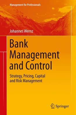 Abbildung von Wernz   Bank Management and Control   2nd ed. 2020   2020   Strategy, Pricing, Capital and...