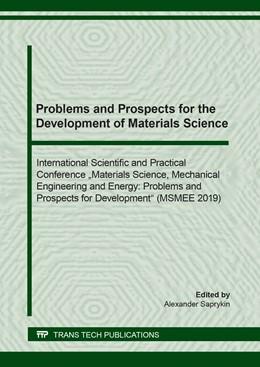 Abbildung von Saprykin   Problems and Prospects for the Development of Materials Science   2020   Volume 839