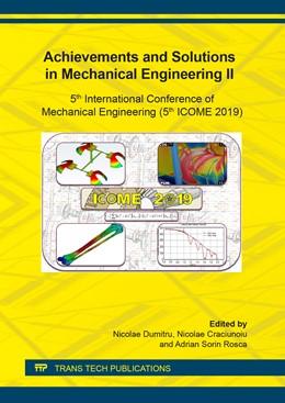 Abbildung von Dumitru / Craciunoiu | Achievements and Solutions in Mechanical Engineering II | 1. Auflage | 2020 | Volume 896 | beck-shop.de
