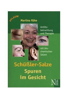 Abbildung von Räke | Schüssler-Salze - Spuren im Gesicht | 2004 | Antlitzanalyse und Therapie mi...