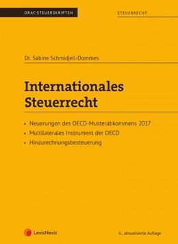 Abbildung von Schmidjell-Dommes | Internationales Steuerrecht | 6., aktualisierte Auflage 2020 | 2020