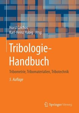 Abbildung von Czichos / Habig | Tribologie-Handbuch | 5. Auflage | 2020 | beck-shop.de