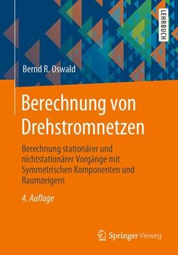 Abbildung von Oswald | Berechnung von Drehstromnetzen | 4. Auflage | 2021 | beck-shop.de
