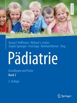 Abbildung von Hoffmann / Lentze | Pädiatrie | 5. Auflage | 2020 | beck-shop.de