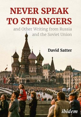 Abbildung von Satter | Never Speak to Strangers and other writing from Russia and the Soviet Union | 2020