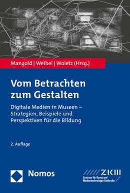 Abbildung von Mangold / Weibel / Woletz   Vom Betrachten zum Gestalten   2020   Digitale Medien in Museen - St...