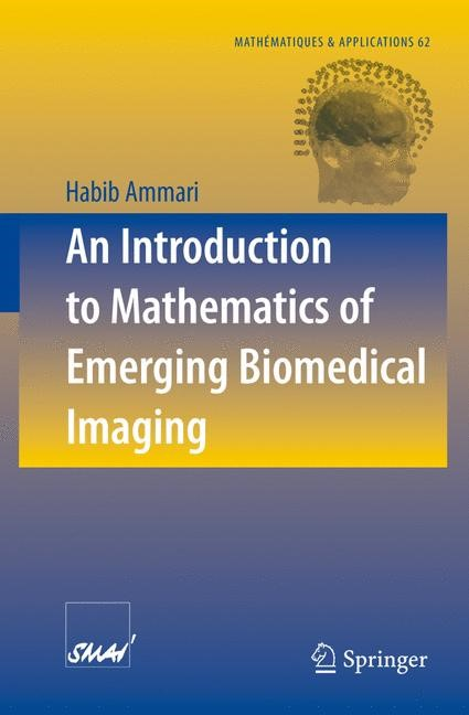 Abbildung von Ammari | An Introduction to Mathematics of Emerging Biomedical Imaging | 2008