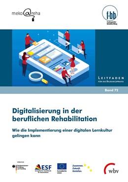 Abbildung von Lorenz / Kretschmer / Pfeiffer | Digitalisierung in der beruflichen Rehabilitation | 2020 | Wie die Implementierung einer ...