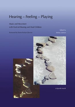 Abbildung von Salmon   Hearing – Feeling – Playing   2009   Music and Movement with Hard-o...