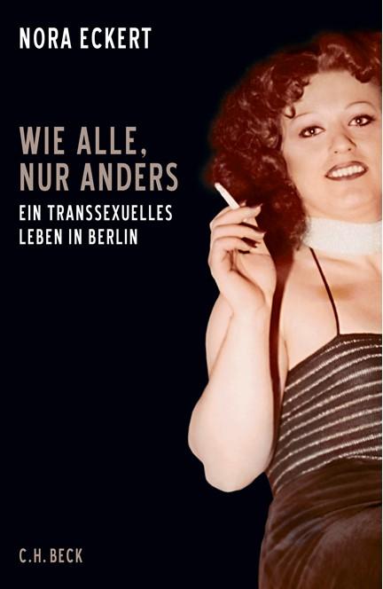Cover: Nora Eckert, Wie alle, nur anders