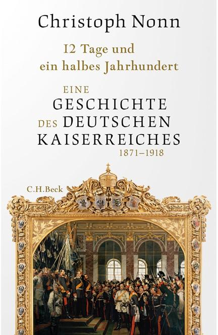 Cover: Christoph Nonn, 12 Tage und ein halbes Jahrhundert