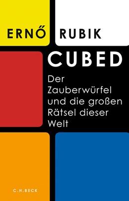 Abbildung von Rubik, Ernö | Cubed | 1. Auflage | 2020 | beck-shop.de