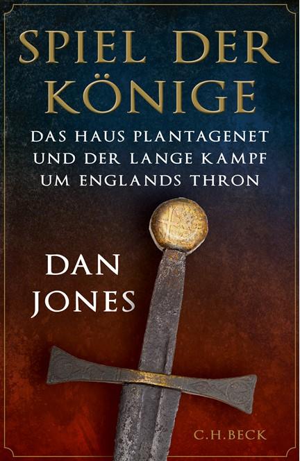 Cover: Dan Jones, Spiel der Könige