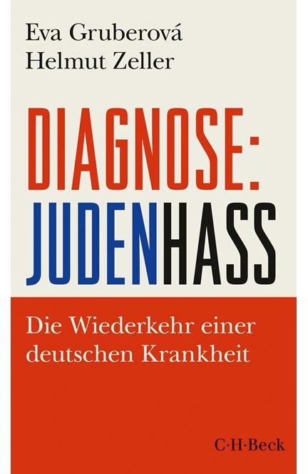 Cover: Eva Gruberová|Helmut Zeller, Diagnose: Judenhass