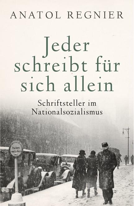 Cover: Anatol Regnier, Jeder schreibt für sich allein