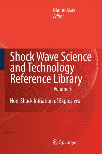 Abbildung von Asay | Shock Wave Science and Technology Reference Library, Vol. 5 | 1st Edition. | 2010