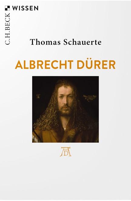 Cover: Thomas Schauerte, Albrecht Dürer