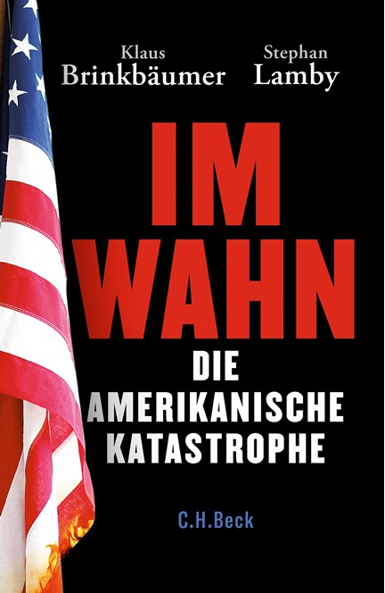 Cover: Klaus Brinkbäumer|Stephan Lamby, Im Wahn