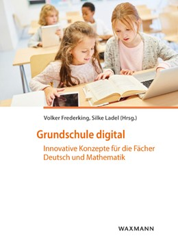 Abbildung von Frederking | Grundschule digital | 2020 | Innovative Konzepte für die Fä...
