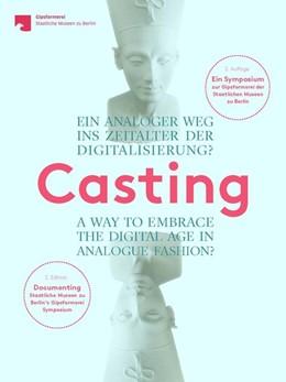 Abbildung von Haak / Helfrich | Casting. Ein analoger Weg ins Zeitalter der Digitalisierung? | 2. Auflage | 2020 | beck-shop.de