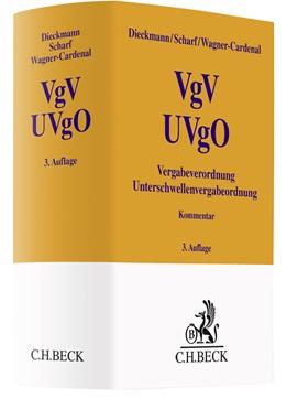 Abbildung von Dieckmann / Scharf | Vergabeverordnung, Unterschwellenvergabeordnung: VgV, UVgO | 3. Auflage | 2021 | beck-shop.de