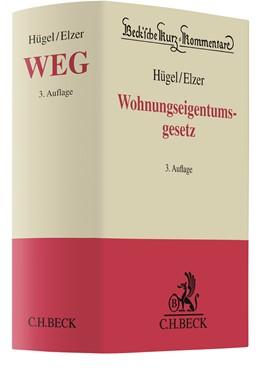 Abbildung von Hügel / Elzer | Wohnungseigentumsgesetz: WEG | 3. Auflage | 2021 | beck-shop.de