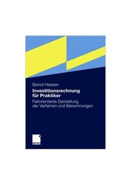 Abbildung von Heesen | Investitionsrechnung für Praktiker | 2010 | Fallorientierte Darstellung de...